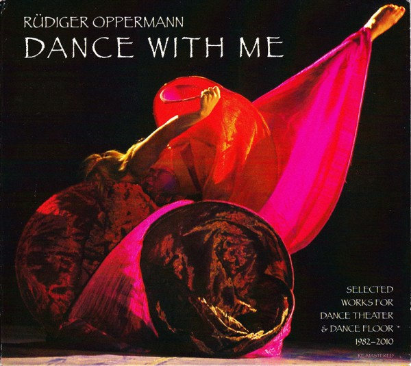 Rüdiger Oppermann: dance with me