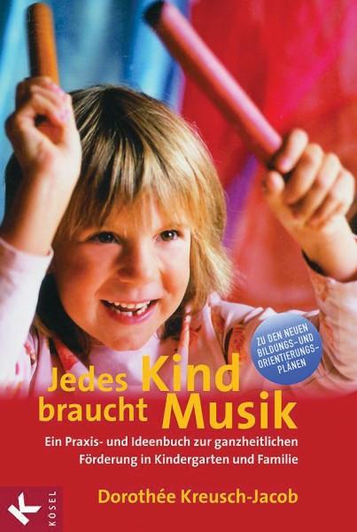 Kreusch-Jacob Jedes Kind braucht Musik - Buch