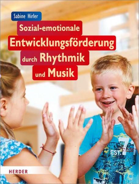 Fachbuch: Sozial-emotionale Entwicklungsförderung durch Rhythmik und Musik S. Hirler