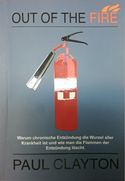 Buch - Out Of the Fire von Dr. Paul Clayton