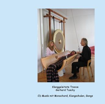 CD Tuschy Trance, Klangwiege