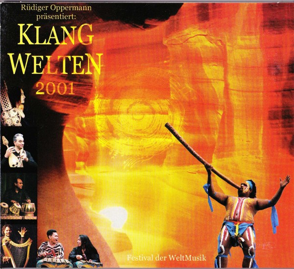 Rüdieger Oppermann, Klangwelten 2001