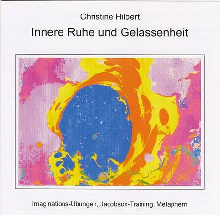 CD Innere Ruhe und Gelassenheit von Christine Hilbert