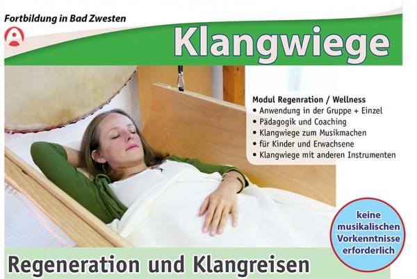 Klangwiege-Fortbildung, Modul: Regeneration und Klangreisen mit Silke Hausser und Caspar Harbeke